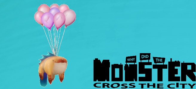 Click here to check out the 'Why did the monster cross the road' project